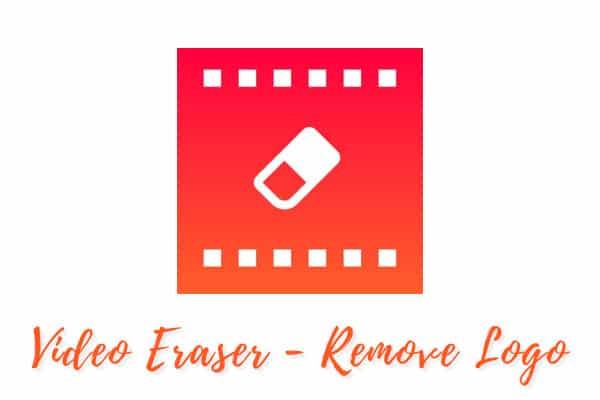 Video Eraser - Remove Logo