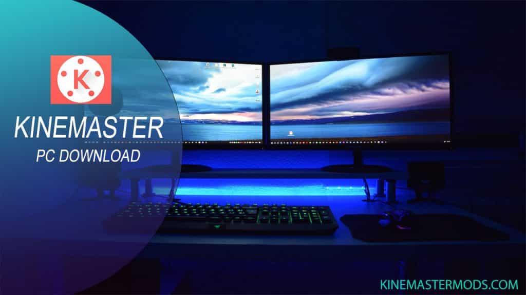 kinemaster pc download copy
